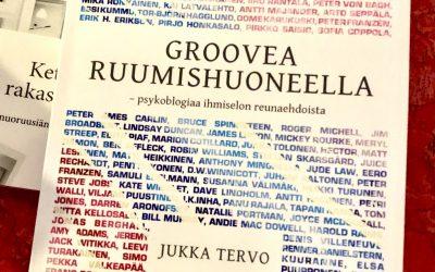 Groovea ruumishuoneella – psykoblogiaa ihmiselon reunaehdoista